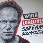 When Loneliness Screams